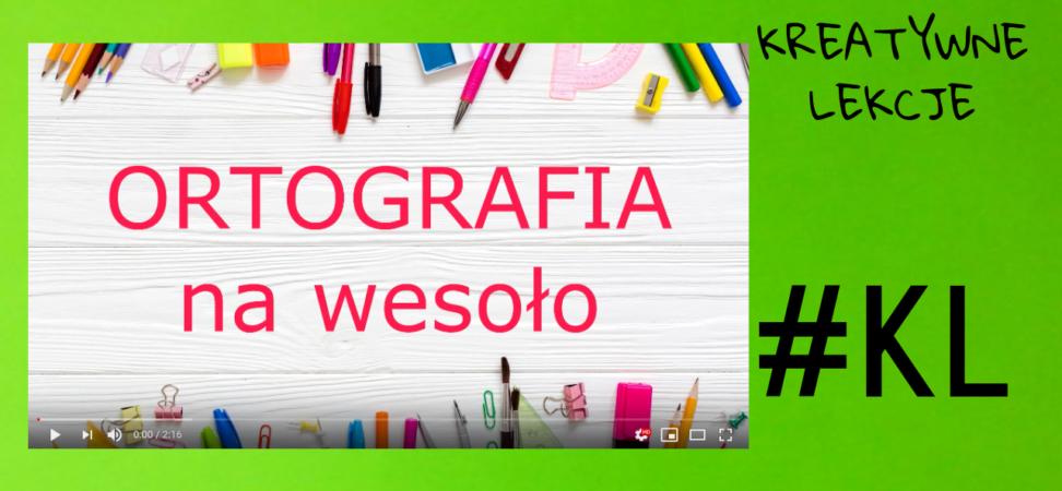 Kopia Kopia Kopia Kopia RECENZJA9 972x450 - Ortografia - jak zapamiętać podstawowe reguły ortografii? Wierszyki ortograficzne - kreatywna lekcja polskiego